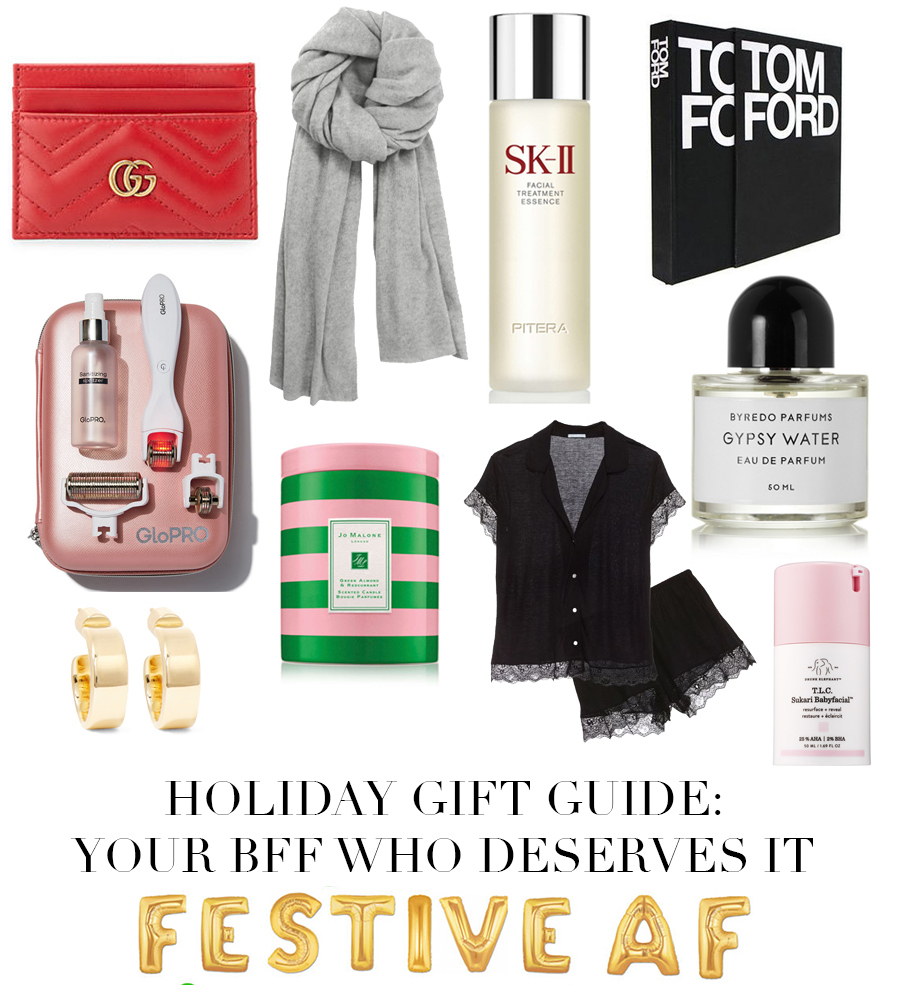 Gift Guide: Your BFF Who Deserves It!
